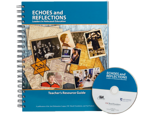 Echoes and Reflections Resource Guide for Holocaust Education