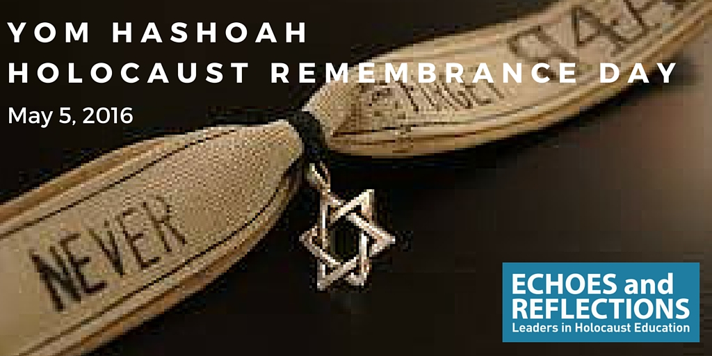 Yom Hashoah - Holocaust Remembrance Day - 2016